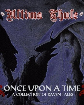 Ultima Thule  – Once Upon a Time – A Collection of Raven Tales