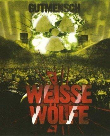Weisse Wölfe – Gutmensch