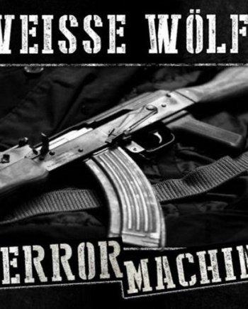 Weisse Wölfe – Terrormachine