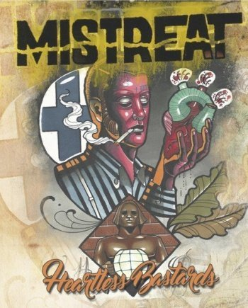 Mistreat – Heartless Bastards