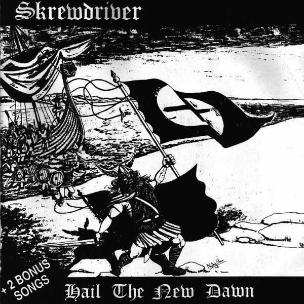 Skrewdriver – Hail the new dawn